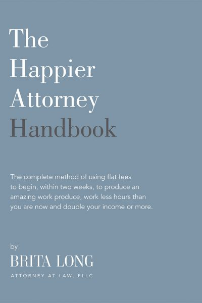 The Happier Attorney Handbook